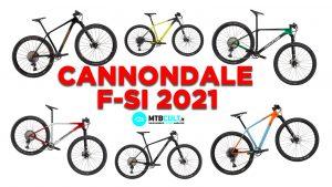Cannondale F-Si 2021: modelli, prezzi e colorazioni dell'intera gamma