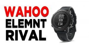 """Wahoo Elemnt Rival: il primo orologio """"multi-sport"""" della casa statunitense"""