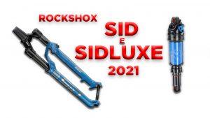 VIDEO - RockShox SID 2021 e ammortizzatore SIDLuxe: ecco tutti i dettagli