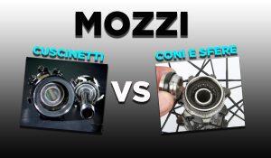 Mozzi con cuscinetti sigillati vs coni e sfere: qual è il sistema migliore per la Mtb?