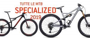 Gamma Mtb Specialized 2019: ecco le foto e i prezzi di tutti modelli
